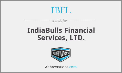 IBFL - IndiaBulls Financial Services, LTD.
