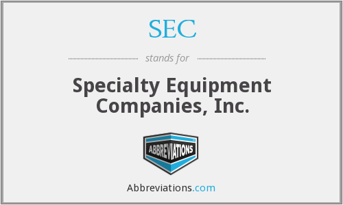SEC - Specialty Equipment Companies, Inc.