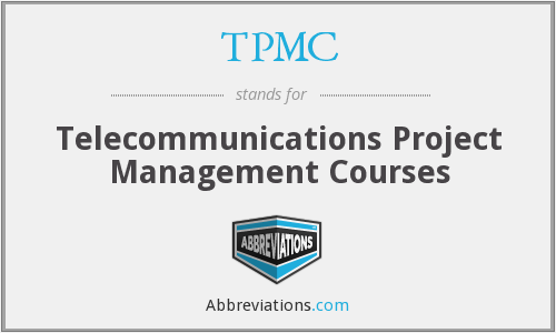 TPMC - Telecommunications Project Management Courses