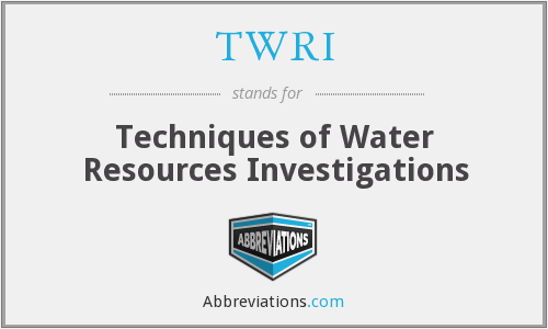 TWRI - Techniques of Water Resources Investigations