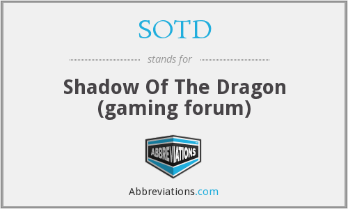 SOTD - Shadow Of The Dragon (gaming forum)