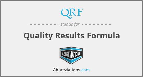 QRF - Quality Results Formula