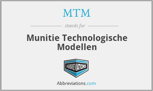 MTM - Munitie Technologische Modellen