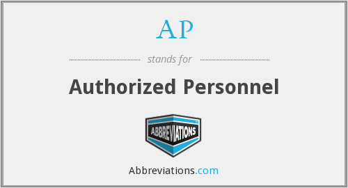AP - Authorized Personnel