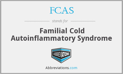 FCAS - Familial Cold Autoinflammatory Syndrome