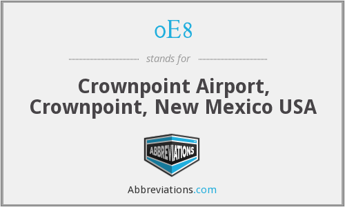 0E8 - Crownpoint Airport, Crownpoint, New Mexico USA
