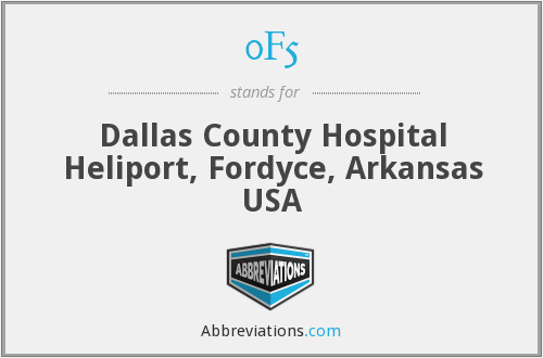 0F5 - Dallas County Hospital Heliport, Fordyce, Arkansas USA