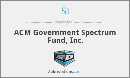 SI - ACM Government Spectrum Fund, Inc.