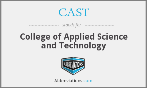 CAST - College of Applied Science and Technology