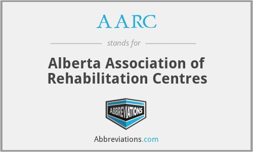 AARC - Alberta Association of Rehabilitation Centres