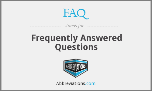 FAQ - Frequently Answered Questions