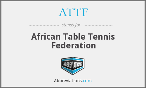 ATTF - African Table Tennis Federation