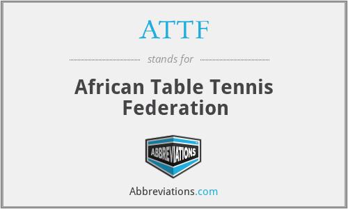 ATTF - African Table Tennis Federation