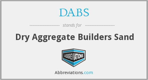 DABS - Dry Aggregate Builders Sand
