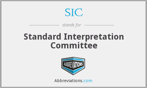 SIC - Standard Interpretation Committee