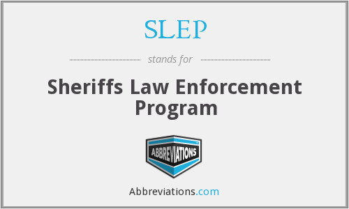 SLEP - Sheriffs Law Enforcement Program
