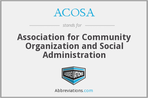 ACOSA - Association for Community Organization and Social Administration