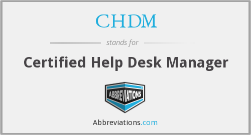 CHDM - Certified Help Desk Manager