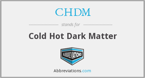 CHDM - Cold Hot Dark Matter