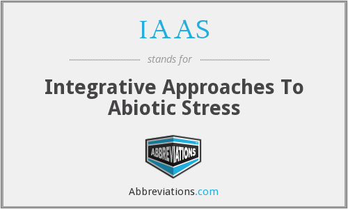 IAAS - Integrative Approaches To Abiotic Stress
