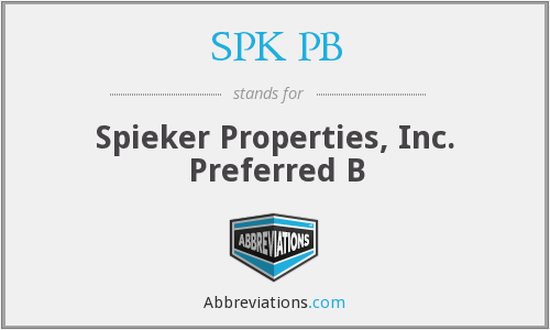 SPK PB - Spieker Properties, Inc. Preferred B