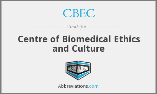 CBEC - Centre of Biomedical Ethics and Culture