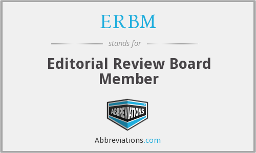 ERBM - Editorial Review Board Member