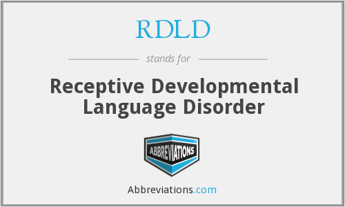 RDLD - Receptive Developmental Language Disorder