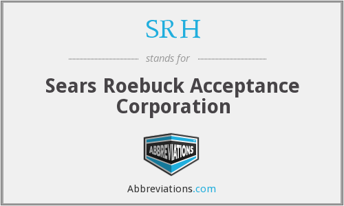 SRH - Sears Roebuck Acceptance Corporation