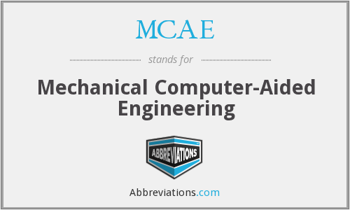 What does MCAE stand for?