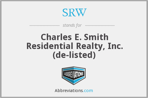 SRW - Charles E. Smith Residential Realty, Inc. (de-listed)