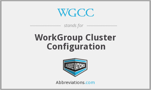 WGCC - WorkGroup Cluster Configuration