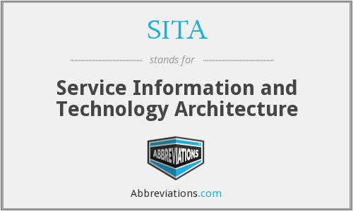 SITA - Service Information and Technology Architecture