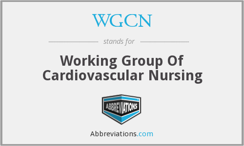 WGCN - Working Group Of Cardiovascular Nursing