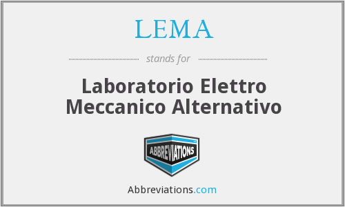 LEMA - Laboratorio Elettro Meccanico Alternativo