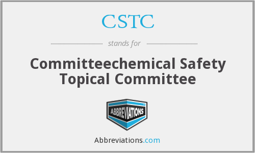 CSTC - Committeechemical Safety Topical Committee
