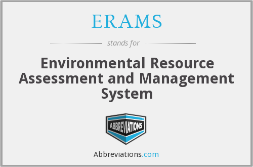 ERAMS - Environmental Resource Assessment And Management System