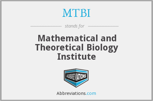 MTBI - Mathematical and Theoretical Biology Institute