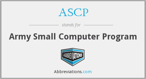 ASCP - Army Small Computer Program