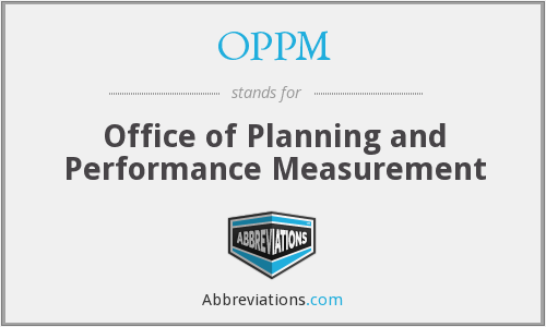 OPPM - Office of Planning and Performance Measurement