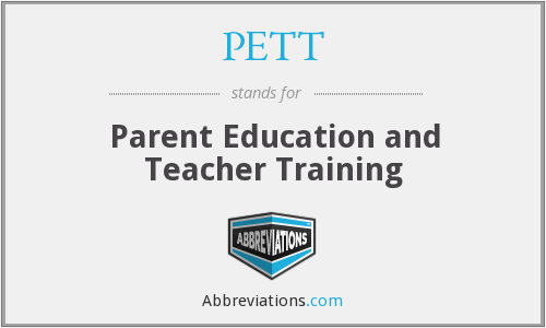 PETT - Parent Education and Teacher Training