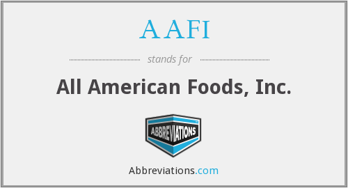 AAFI - All American Foods, Inc.