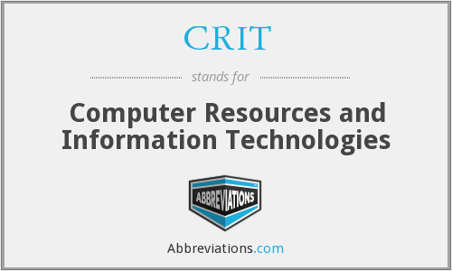 CRIT - Computer Resources and Information Technologies