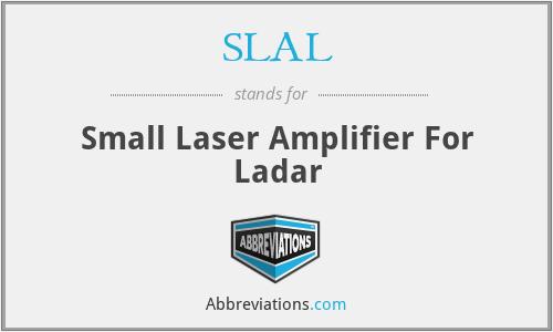 SLAL - Small Laser Amplifier For Ladar