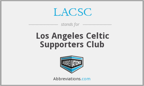 LACSC - Los Angeles Celtic Supporters Club