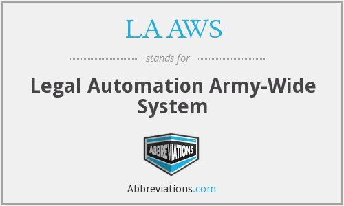 LAAWS - Legal Automation Army Wide Systems