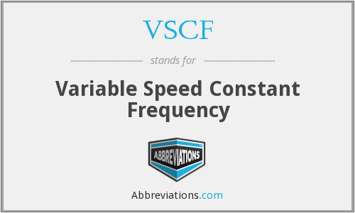 VSCF - Variable Speed Constant Frequency