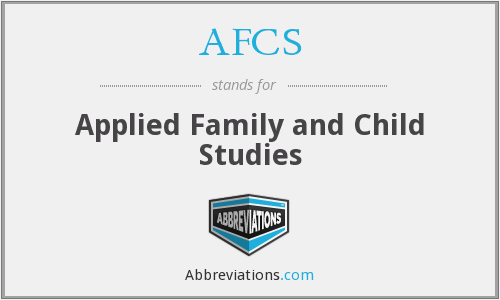 AFCS - Applied Family and Child Studies