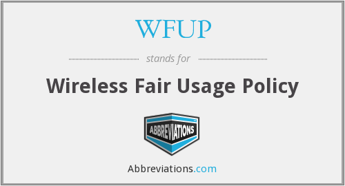 WFUP - Wireless Fair Usage Policy