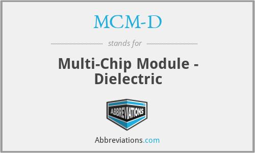 MCM-D - Multi-Chip Module - Dielectric